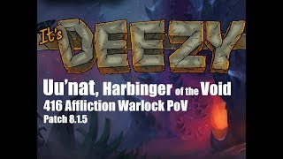 Uu'nat, Harbinger of the Void Heroic NEW RAID Affliction Warlock PoV Crucible of Storms