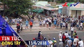 Bình Thuận sẽ xử lý nghiêm đối tượng kích động, quá khích | TIN TỨC ĐÔNG TÂY - 13/6/2018