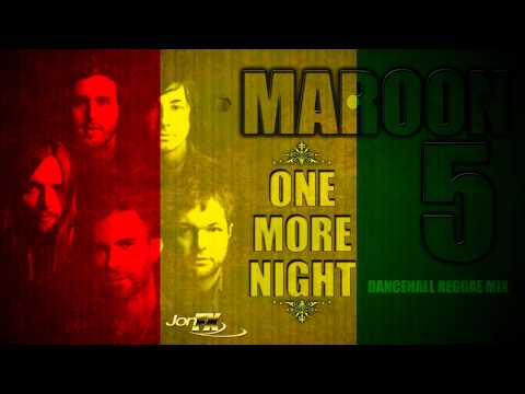 Maroon 5 - One More Night (Reggae/ Dancehall Version)