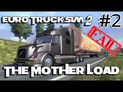 Euro Truck Simulator 2 - The Mother Load (Volvo VNL 780) 2/2