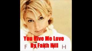 Watch Faith Hill You Give Me Love video