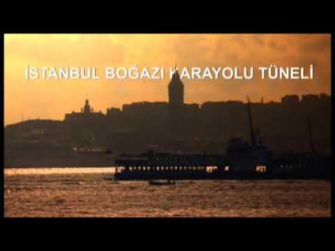 Avrasya Tüneli Projesi İstanbul Boğazı Karayolu Tüp Geçişi Projesi