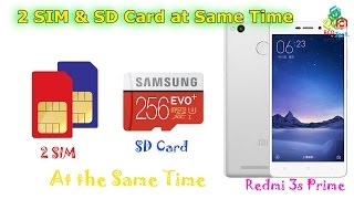 2 SIMs & SD Card Simultaneously on Xiaomi 3S Prime: Working