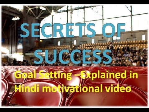 Secrets Of Success In Hindi - Goal Setting -motivational Video-8 video