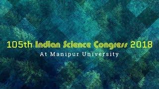 Indian Science Congress 2018 || Manipur University