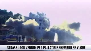 """Shembja e pallatit në Vlorë, Strasburgu """"rrëzon"""" qeverinë Rama: 13 mln Euro për banorët"""
