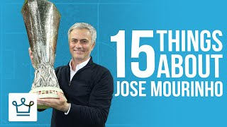 15 Things You Didn't Know About Jose Mourinho