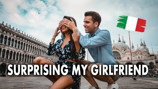 SURPRISING MY GIRLFRIEND WITH A TRIP TO VENICE