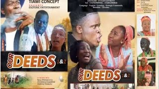Our Deeds - Latest Edo Nollywood Movie 2016