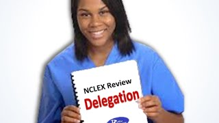 Delegation NCLEX Review