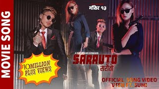 "SARAUTO || New Nepali Movie ""SARAUTO"" Song 2019/2076 