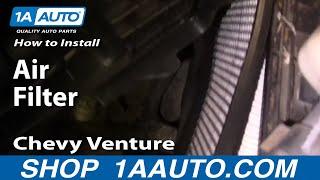 How To Install Replace Air Filter Chevy Venture Pontiac Montana 97-05 1AAuto.com