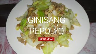 KETO MEAL/ GINISANG REPOLYO  / SAUTED CABBAGE WITH PORK #KETOMEAL #PANLSANG PINOY