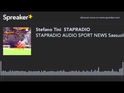 STAPRADIO AUDIO SPORT NEWS Sassuolo-Roma 2 T G Timpano