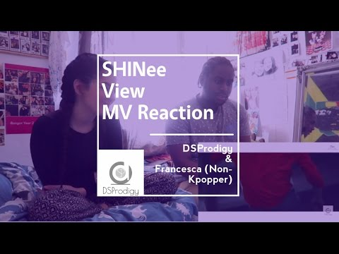 SHINee 샤이니_View (Non K-poppers reaction)