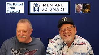 Forrest Fenn Fenn-Mail Men are so Smart!