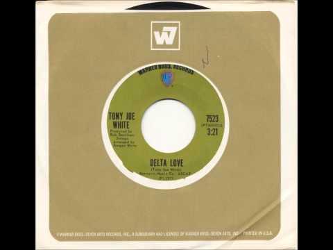 Tony Joe White - Delta Love