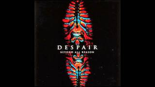 Despair - Beyond All Reason [1992 Full Album]