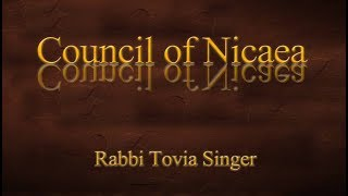 Video: In 325 AD, Trinity became Official Church Doctrine at Council of Nicaea - Tovia Singer