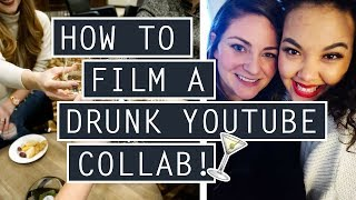 DRUNK YouTube Collab ft. @KISFORKARLY // Collaboration Tips + Tricks! ❄ VLOGMAS Day 13, 14 + 15