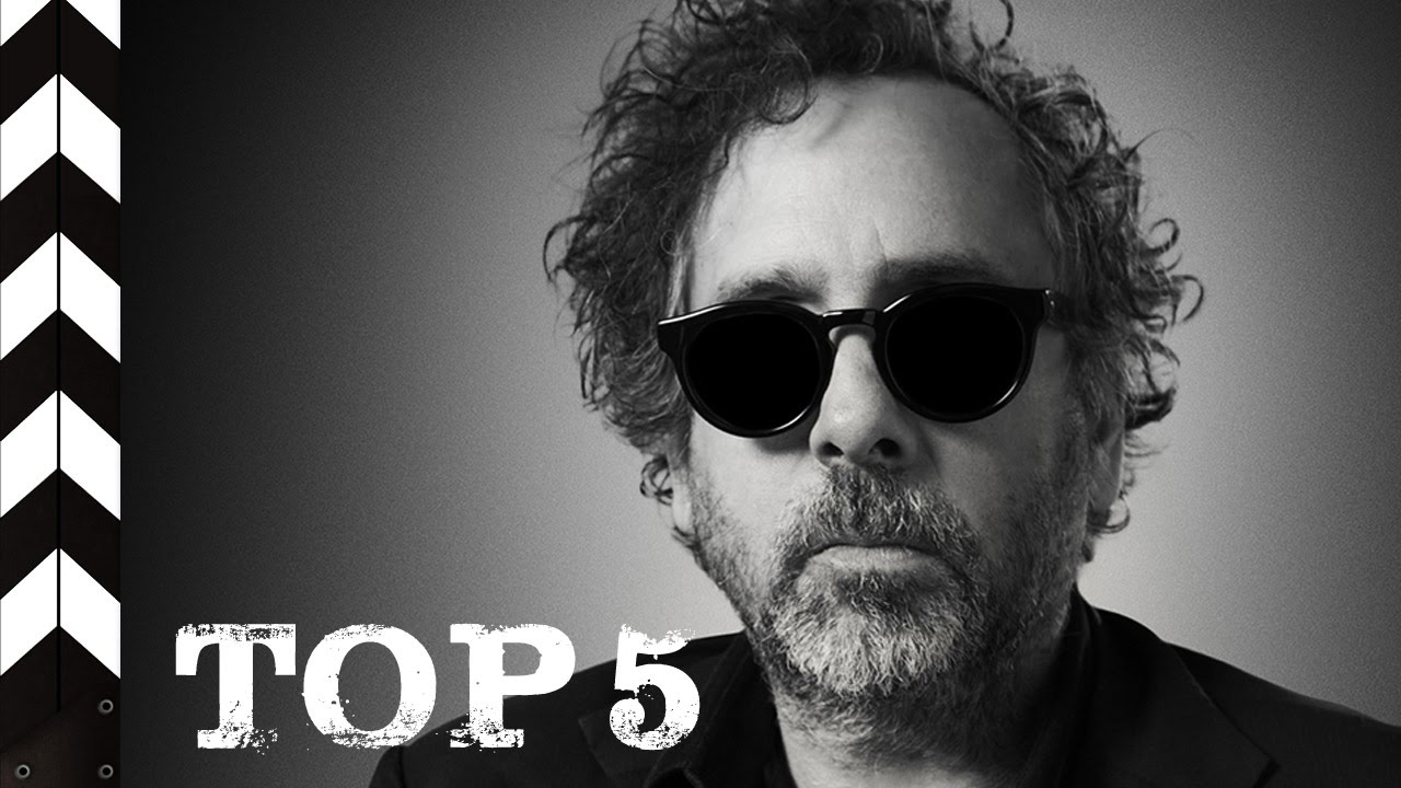 TIM BURTON - una pazza visione del cinema [TOP 5 FILM]