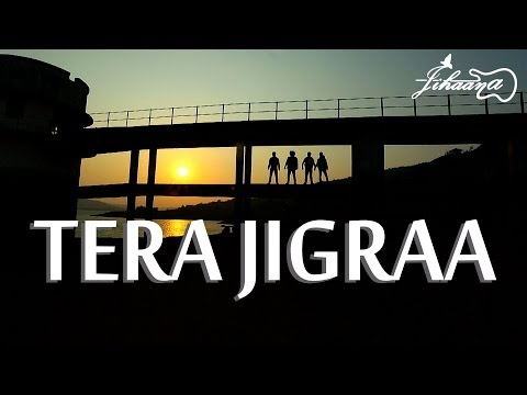 Tera Jigraa | Jihaana The Band | Official Music Video 2014 HD...