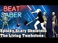 Beat Saber Spooky Scary Skeletons The Living Tombstone Custom Song FC mp3