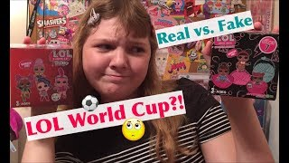 Unboxing L.O.L. Surprise REAL vs FAKE World Cup & Souvenir Series – How to Spot a Fake LOL Doll