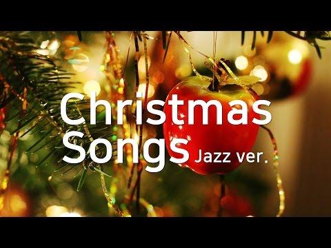 크리스마스 캐롤(재즈 버전) 모음ㅣ겨울 카페 음악 BGM 🎄 Christmas Songs Carol(Jazz ver.) Collection