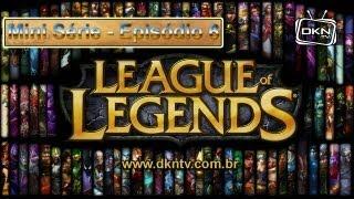 Mini Série - League of Legends S01xE06
