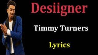 Desiigner - Timmy Turner (Lyrics HD)