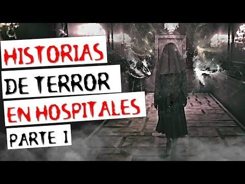 HISTORIAS DE TERROR EN HOSPITALES (RECOPILACIÓN DE RELATOS I)