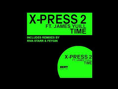 X-Press 2 ft. James Yuill - Time