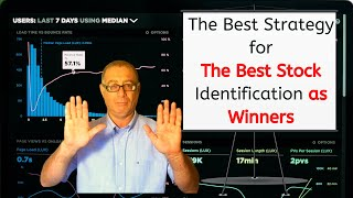 The Best Strategy for The Best Stock Identification As Winners