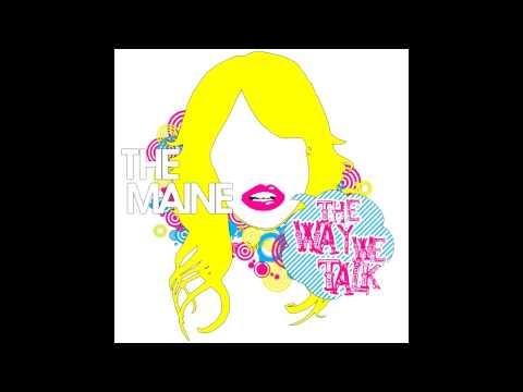 The Maine - I Wanna Love You