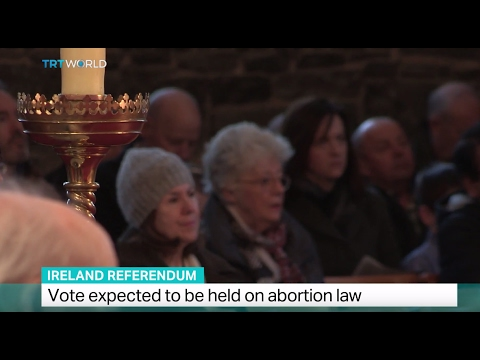 Ireland Referendum: Vote expected to be held on abortion law