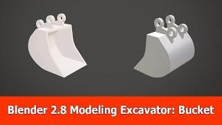 Blender 2.8 Modeling for 3D Printing : Excavator Bucket