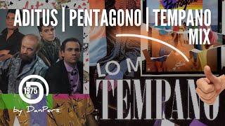 Aditus Ft Pentagono Ft Tempano by @djdanpers (Donde Comienza La Rumba)
