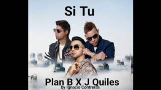 J Quiles Ft Plan B Si Tú Audio