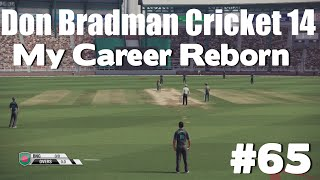 Don Bradman Cricket 14 - My Career Reborn #65 (PS4)
