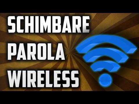 Cum să îți schimbi parola de la conexiunea Wireless ?