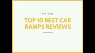 Top 10 Best Car Ramps Reviews - Top Forbes