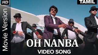 Oh Nanba Video Song   Lingaa   Movie Version   Rajinikanth