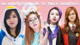 an unhelpful guide to twice members (part 1)