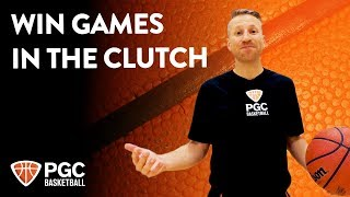 Win Games In The Clutch | Skills Training | PGC Basketball