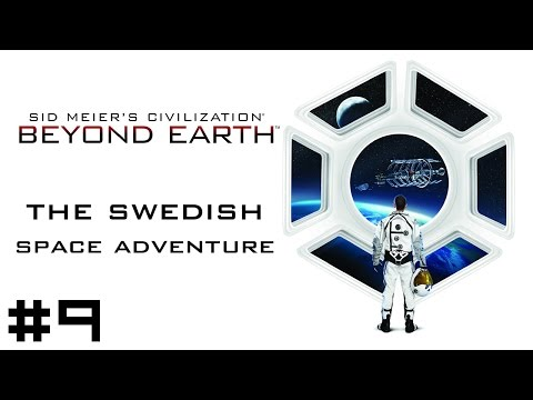 Civilization Beyond Earth: Swedish Space Adventure #9 - Conquest and Bad Health