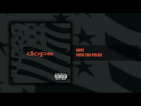 Dope - Fuck Tha Police