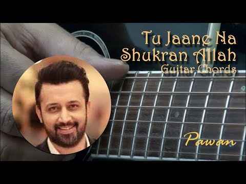 Tu Jaane Na and Shukran Allah - Guitar Chords Lesson