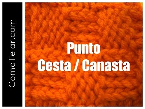 Punto Cesta Canasta Tejido en Telar - Loom Knit Basketweave Stitch in Spanish