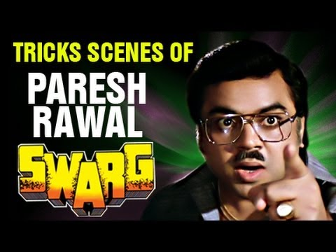 Paresh Rawal Playing Tricks - Swarg